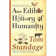 An Edible History of Humanity,Standage, Tom,9780802719911