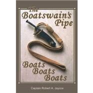 The Boatswain's Pipe by Jaycox, Robert A., 9780805979916