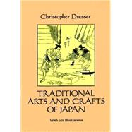 Traditional Arts and Crafts...,Dresser, Christopher,9780486279923