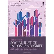 Handbook of Social Justice in...,Harris; Darcy L.,9781138949935