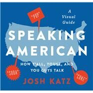 Speaking American by Katz, Josh, 9780358359937
