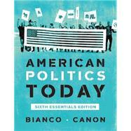 American Politics Today,Bianco, William T.; Canon,...,9780393679946