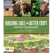 Building Soils for Better Crops, 3rd Edition by van Es; Magdoff, 8780000139949