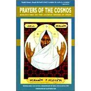 Prayers of the Cosmos by Douglas-Klotz, Neil, 9780060619954