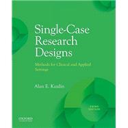 Single-Case Research Designs...,Kazdin, Alan E.,9780190079970