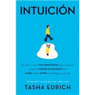 Intuición by Tasha Eurich, 9781418599973