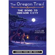 The Road to Oregon City by Wiley, Jesse, 9781328549990