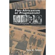 Pan-Africanism or Pragmatism by Shivji, Issa G., 9789987449996
