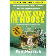 Bringing Down the House The...,Mezrich, Ben,9780743249997